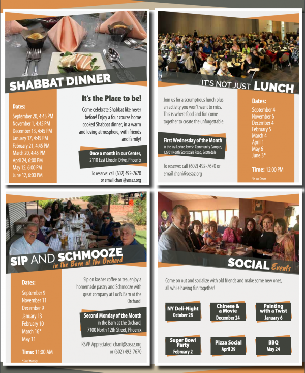 Smile On Seniors Program Schedule before COVID-19  Shabbat Dinner, It's Not Just Lunch, Sip and Schmooze, and Social Events- all sporadically over different dates.