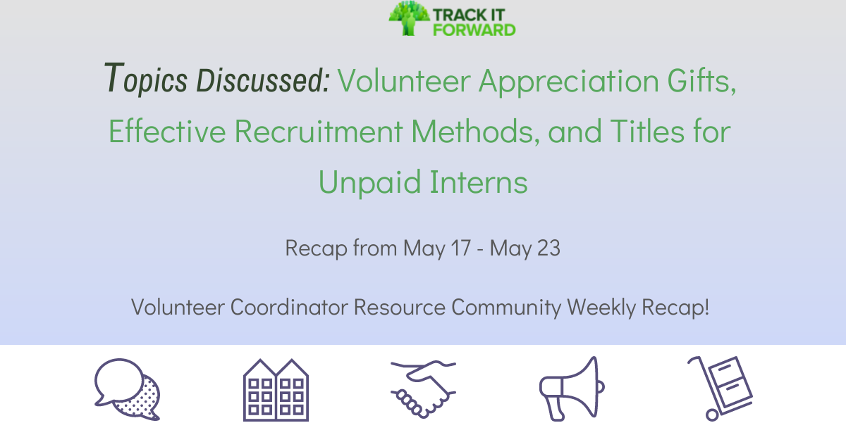 Volunteer Appreciation Gifts, Effective Recruitment Methods, and Titles for Unpaid Interns