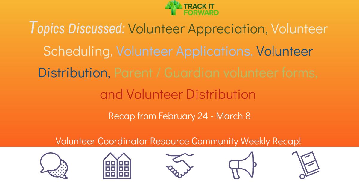 Topics Discussed: Volunteer Appreciation, Volunteer Scheduling, Volunteer Applications, Volunteer Distribution, Parent / Guardian volunteer forms, and Volunteer Distribution