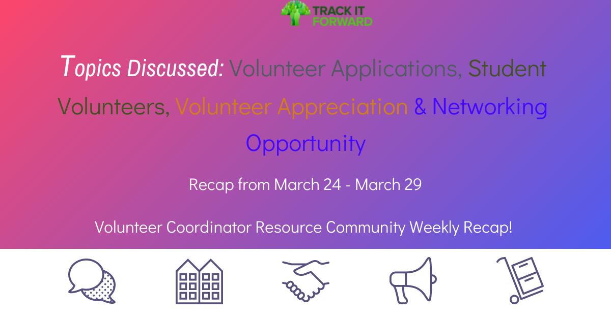 Topics Discussed: Volunteer Applications, Student Volunteers, Volunteer Appreciation & Networking Opportunity
