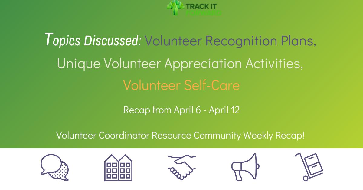 Topics Discussed: Volunteer Recognition Plans, Unique Volunteer Appreciation Activities, Volunteer Self-Care
