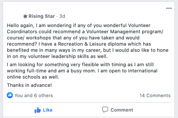 Hello again, I am wondering if any of you wonderful Volunteer Coordinators could recommend a Volunteer Management program/ course/ workshops that any of you have taken and would recommend? I have a Recreation & Leisure diploma which has benefited me in many ways in my career, but I would also like to hone in on my volunteer leadership skills as well. I am looking for something very flexible with timing as I am still working full-time and am a busy mom. I am open to International online schools as well. Thanks in advance!