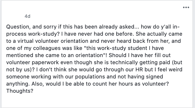 Question, and sorry if this has been already asked... how do y'all in-process work-study? I have never had one before. She actually came to a virtual volunteer orientation and never heard back from her, and one of my colleagues was like