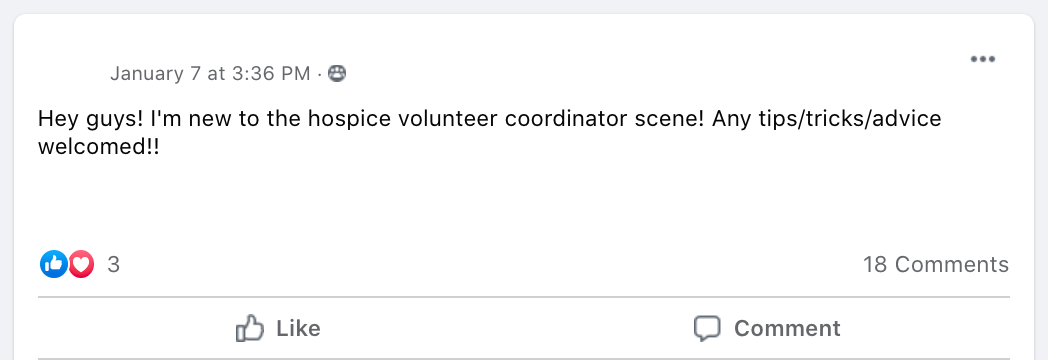 Hey guys! I'm new to the hospice volunteer coordinator scene! Any tips/tricks/advice welcomed!!