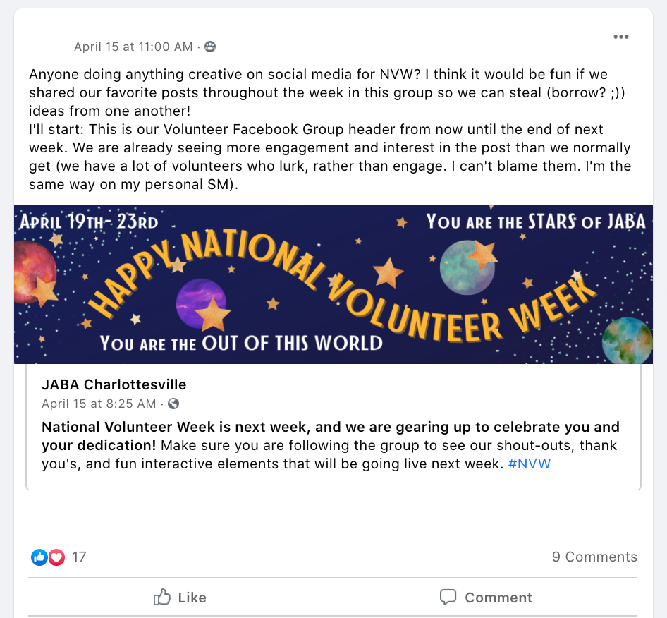 Anyone doing anything creative on social media for NVW? I think it would be fun if we shared our favorite posts throughout the week in this group so we can steal (borrow? ;)) ideas from one another!  I'll start: This is our Volunteer Facebook Group header from now until the end of next week. We are already seeing more engagement and interest in the post than we normally get (we have a lot of volunteers who lurk, rather than engage. I can't blame them. I'm the same way on my personal SM).